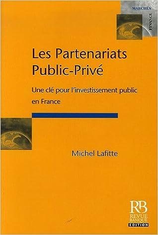 Livre gratuits Les partenariats public-privé : Une clé pour l'investissement public en France epub pdf
