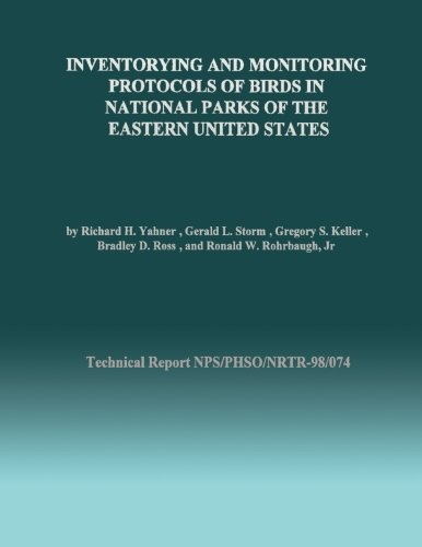 Inventorying and Monitoring Protocols of Birds in National Parks of the Eastern United States (Technical Report NPS/PHSO/NRTR-98/074)