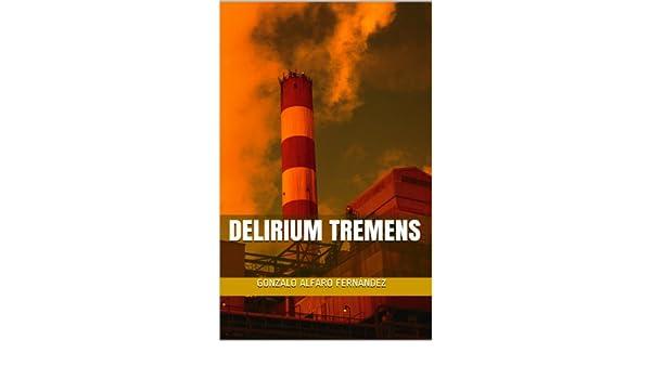 DELIRIUM TREMENS (Andrés Malasangre nº 1) (Spanish Edition) - Kindle ...