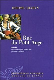 Rue du Petit-Ange : roman