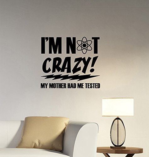 Im Not Crazy Sheldon Cooper Quote Wall Sticker The Big Bang Theory Decal Vinyl Lettering Humorous Saying Art Tv Show Decorations For Home Room Bedroom Comic Decor Bt2