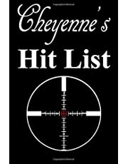 Cheyenne's Hit List: A funny personalized Lined notebook for Women named Cheyenne A Sarcastic snarky Novelty lined notebook office gag gift idea with a rifle scope target reticle sight on the cover.