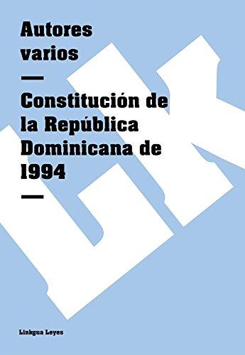 Descargar Libro Constitución De La República Dominicana De 1994 Autores Varios