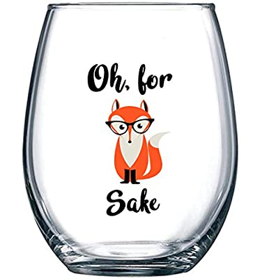 Oh, For Fox Sake 15 oz Stemless Funny Glass | Unique Fox Themed Birthday Gifts For Men or Women | Fox Lover Gifts For Him or Her | Perfect Gift Idea For Office Coworker and Best Friend