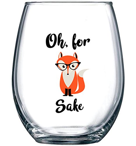 Oh, For Fox Sake 15 oz Stemless Funny Wine Glass | Unique Fox Themed Birthday Gifts For Men or Women | Fox Lover Gifts For Him or Her | Perfect Gift Idea For Office Coworker and Best Friend