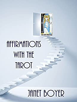 Affirmations with the Tarot by [Boyer, Janet]