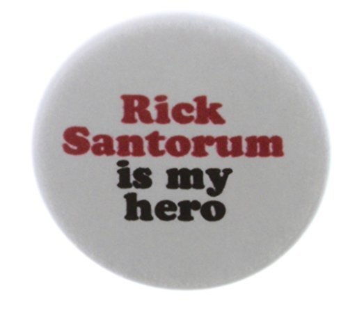 "Rick Santorum is my hero 1.25"" Pinback Button Pin President Vote Campaign"