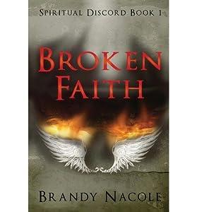 [ { BROKEN FAITH: SPIRITUAL DISCORD, 1 } ] by Nacole, Brandy (AUTHOR) Apr-02-2013 [ Paperback ]