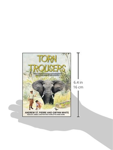 Torn Trousers: A True Story of Courage and Adventure: How A Couple Sacrificed Everything To Escape to Paradise by Tantor Audio (Image #1)