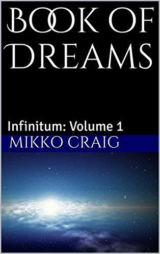 Book of Dreams: Infinitum: Volume 1