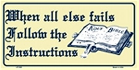 When all Else Fails - Follow Instructions - Holy Bible License Plates Plate Tag Tags auto vehicle car front