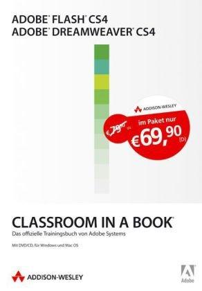 Adobe Flash CS4/Adobe Dreamweaver CS4 - Bundle: Die offiziellen Trainingsbücher von Adobe Systems (Classroom in a Book)