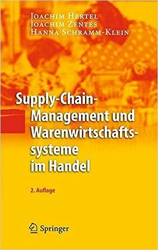 Supply-Chain-Management und Warenwirtschaftssysteme im Handel (German Edition)
