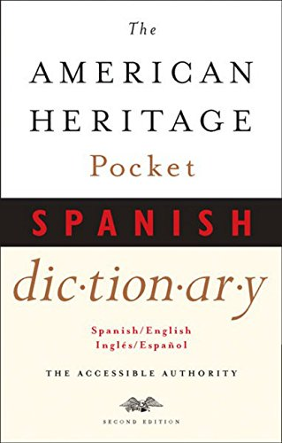 The American Heritage Pocket Spanish Dictionary Pocket Spanish Dictionary