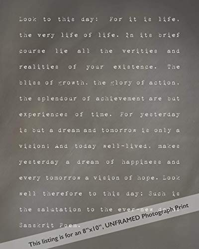 Sanskrit Look to this Day Life Poem Grey Home Decor Wall Art Photography Print