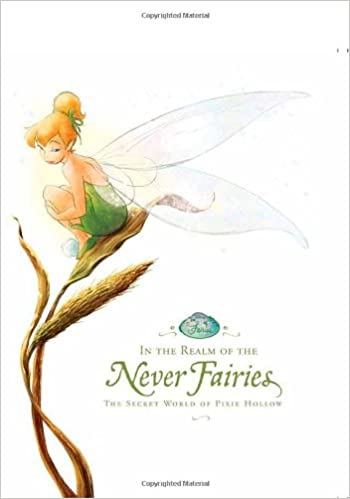 In the Realm of the Never Fairies: The Secret World of Pixie