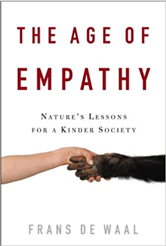 The age of empathy natures lessons for a kinder society kindle the age of empathy natures lessons for a kinder society 1st edition kindle edition fandeluxe Images