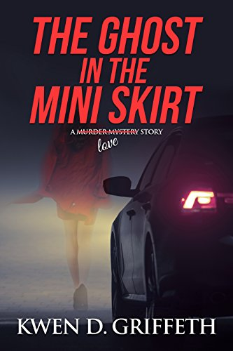 The Ghost in the Mini Skirt - Mystery Skirt