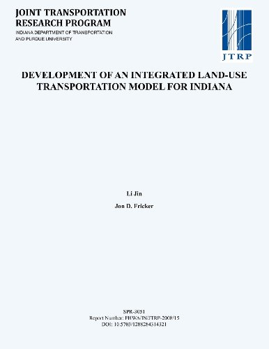 Development of an Integrated Land-Use Transportation Model for Indiana