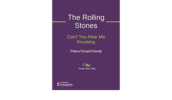 Can't You Hear Me Knocking Sheet Music (Piano/Vocal/Chords