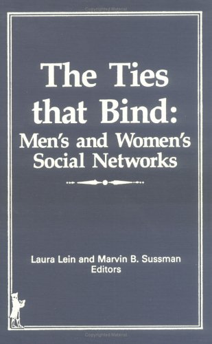 The Ties That Bind: Men¿s and Women¿s Social Networks