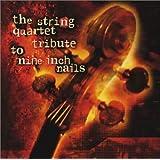 String Quartet Tribute Nine Inch Nails