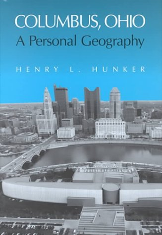COLUMBUS OHIO: A PERSONAL GEOGRAPHY (URBAN LIFE & URBAN LANDSCAPE)