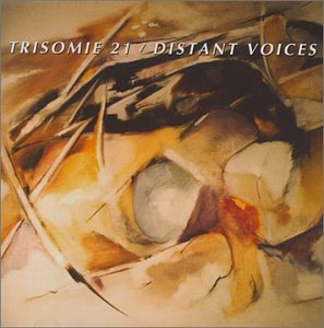 Distant Voices Trisomie 21 product image