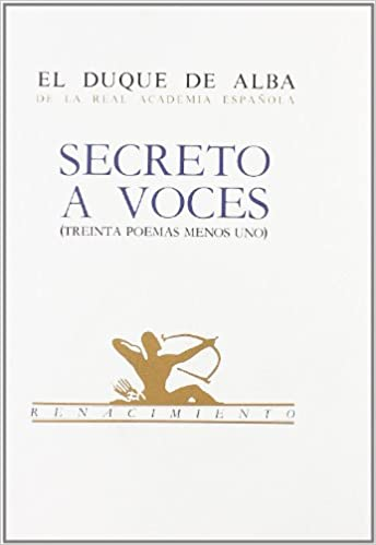 Secreto a voces: Treinta poemas menos uno (Renacimiento ...
