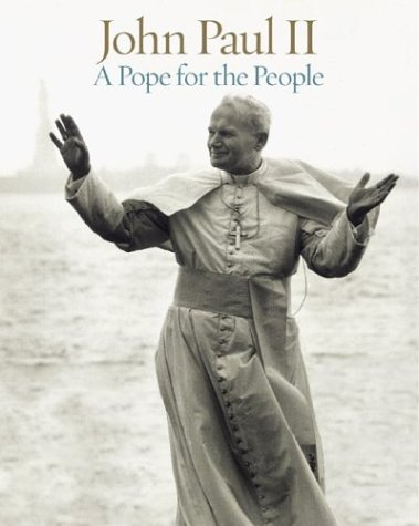 John Paul II: A Pope for the People