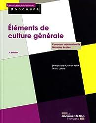 Eléments de culture générale - Edition 2010 par Emmanuelle Huisman-Perrin