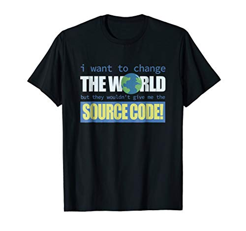 (Source code to change the world Programmer T-Shirt)