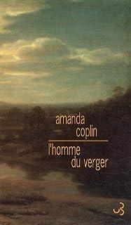 L'homme du verger, Coplin, Amanda