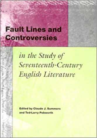 Book Fault Lines and Controversies in the Study of Seventeenth-century English Literature