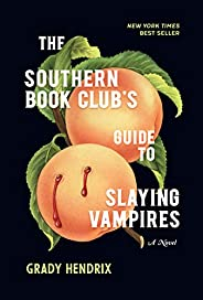 The Southern Book Club's Guide to Slaying Vamp