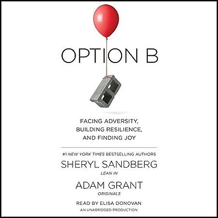 by Sheryl Sandberg (Author), Adam Grant (Author), Elisa Donovan (Narrator), Random House Audio (Publisher)(25)Buy new: $28.00$23.95