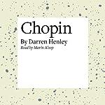 Chopin | Darren Henley