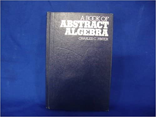 A Book Of Abstract Algebra Charles C Pinter 9780070501300