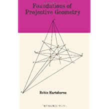 Foundations of Projective Geometry