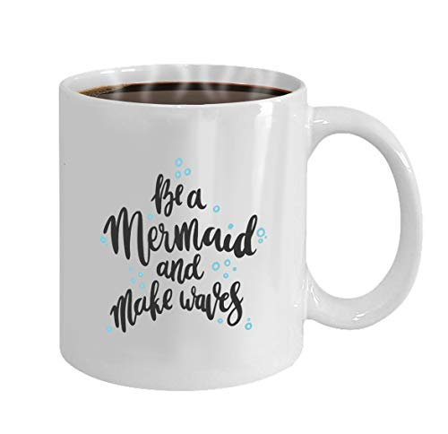 Funny Gifts for Halloween Party Gift Coffee Mug Tea lettering phrase be mermaid make waves black ink -