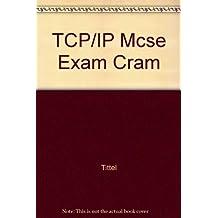TCP/IP Mcse Exam Cram