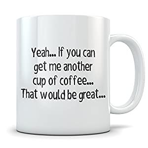 office space coffee mug. Office Space Mug - Funny Bill Lumbergh Quote Coffee Cup For The Home Or Work Place Great Gift Fans Of Movie \