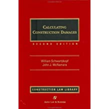 Calculating Construction Damages, Second Edition