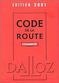Code de la route,édition 2001 par  France