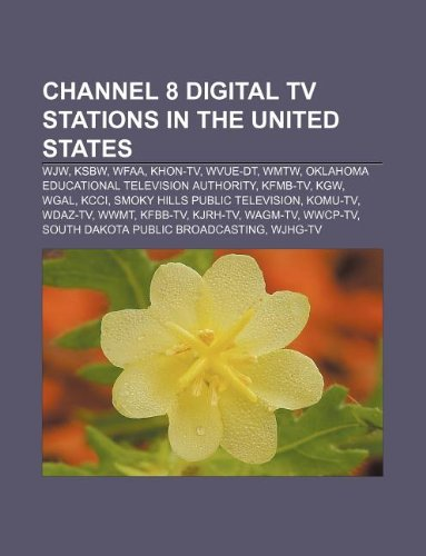 Channel 8 Digital Tv Stations In The United States  Wjw  Ksbw  Wfaa  Khon Tv  Wvue Dt  Wmtw  Oklahoma Educational Television Authority  Kfmb Tv