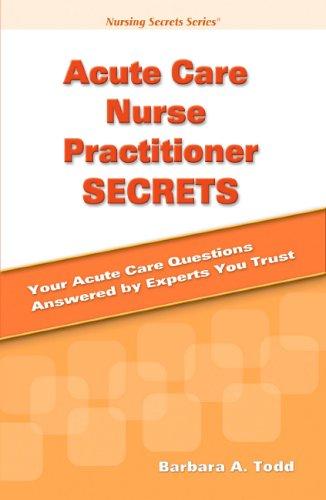Acute Care Nurse Practitioner Secrets