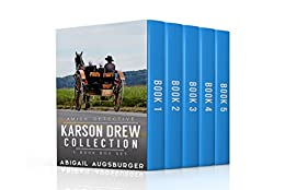 The Karson Drew Collection by [Augsburger, Abigail]