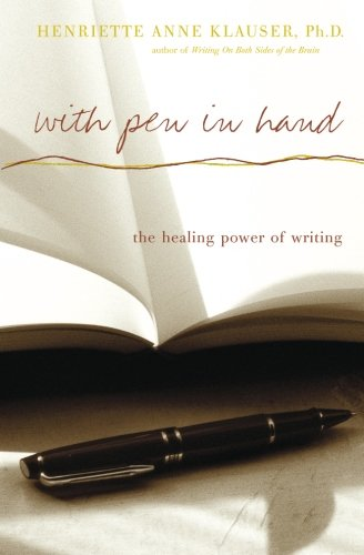 Download With Pen In Hand: The Healing Power Of Writing PDF