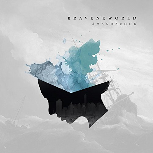 Amanda Cook - Brave New World (2015)
