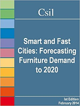 Smart and Fast Cities: Forecasting Furniture Demand to 2020 (PDF